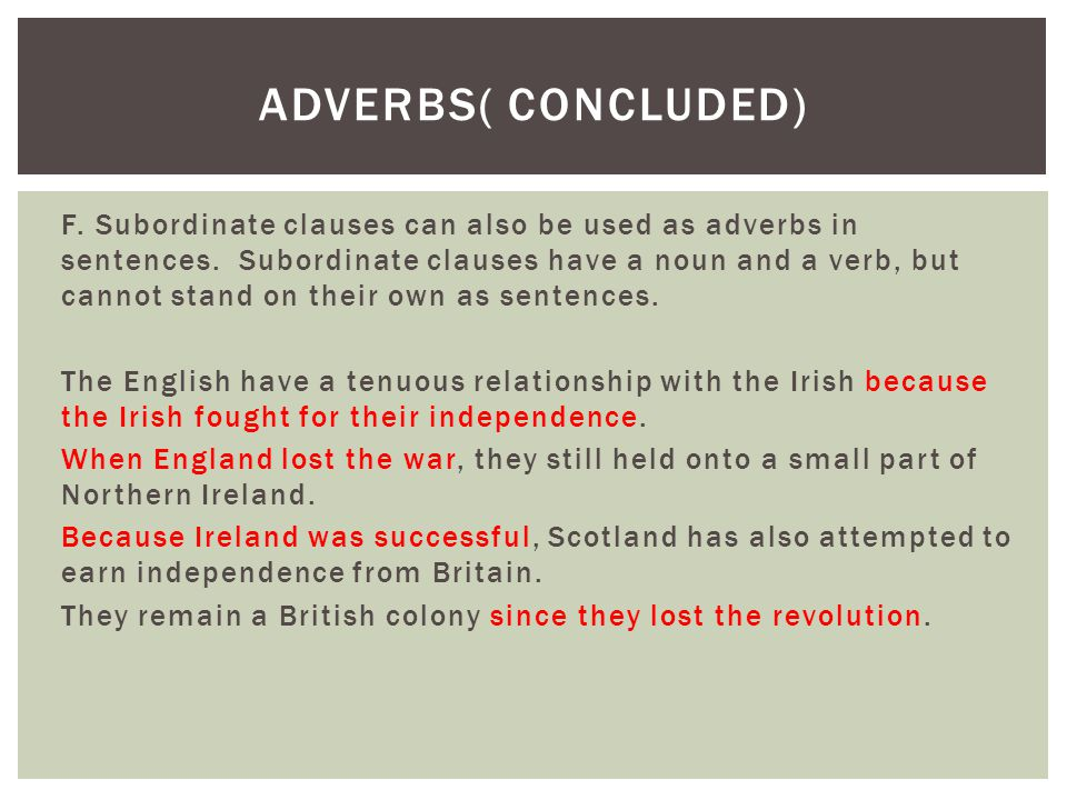 Adverbs( concluded)