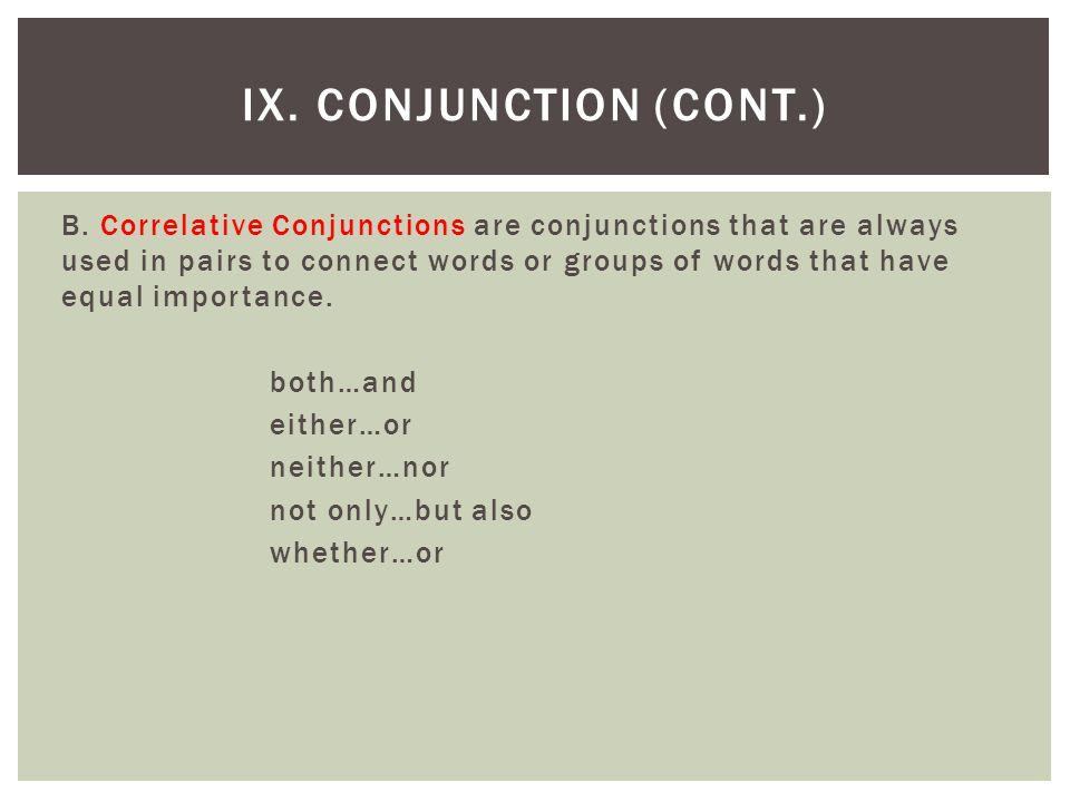 IX. Conjunction (cont.)