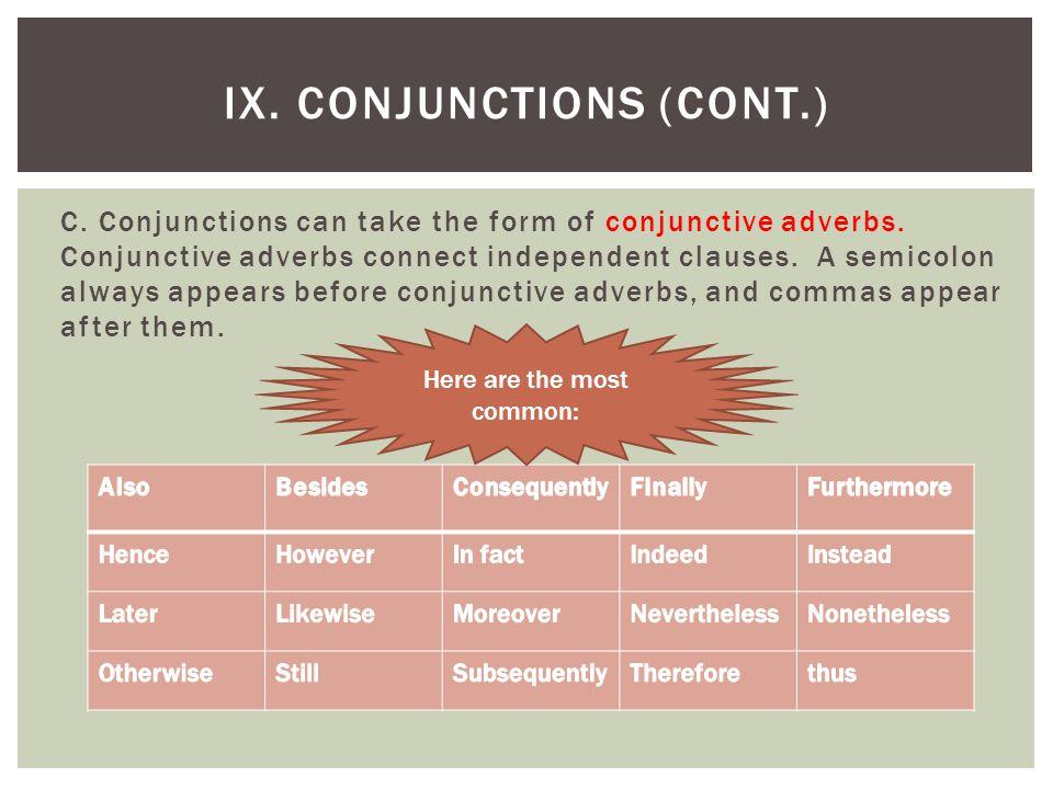 IX. Conjunctions (cont.)