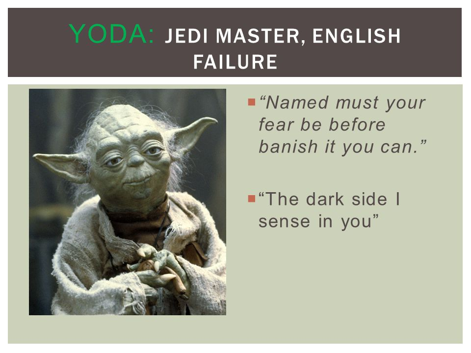 Yoda: Jedi Master, English Failure