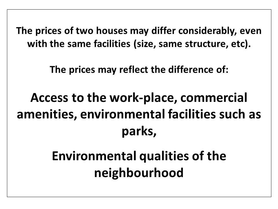 Environmental qualities of the neighbourhood