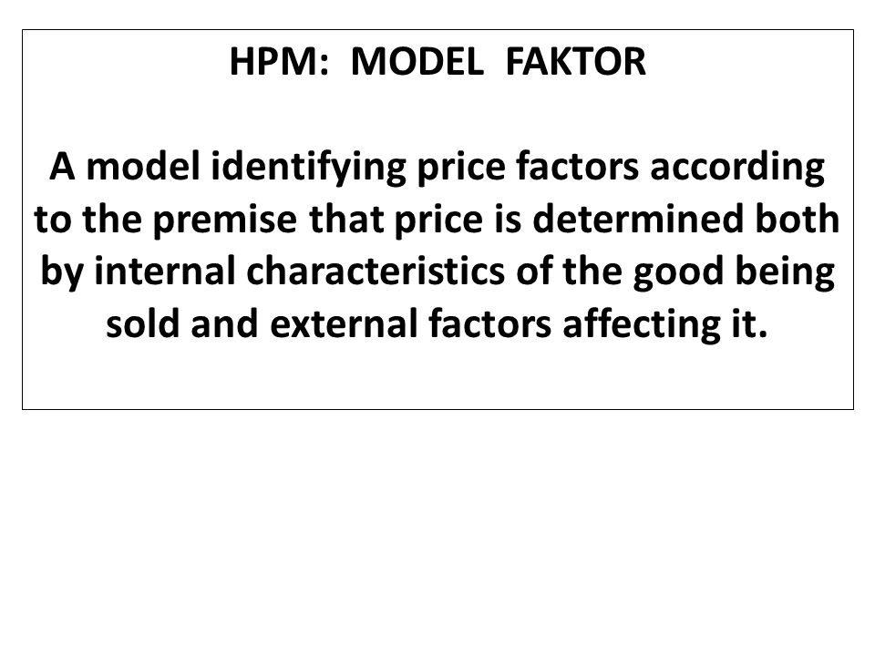 HPM: MODEL FAKTOR