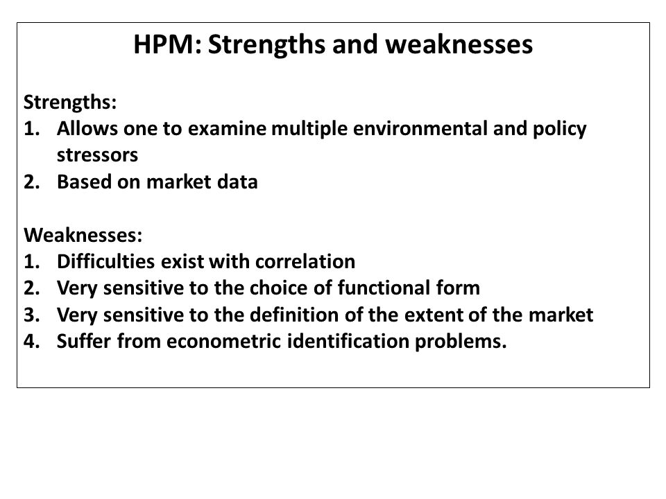 HPM: Strengths and weaknesses