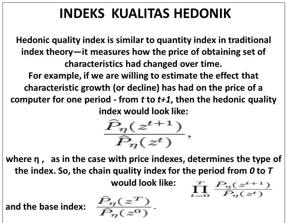 INDEKS KUALITAS HEDONIK