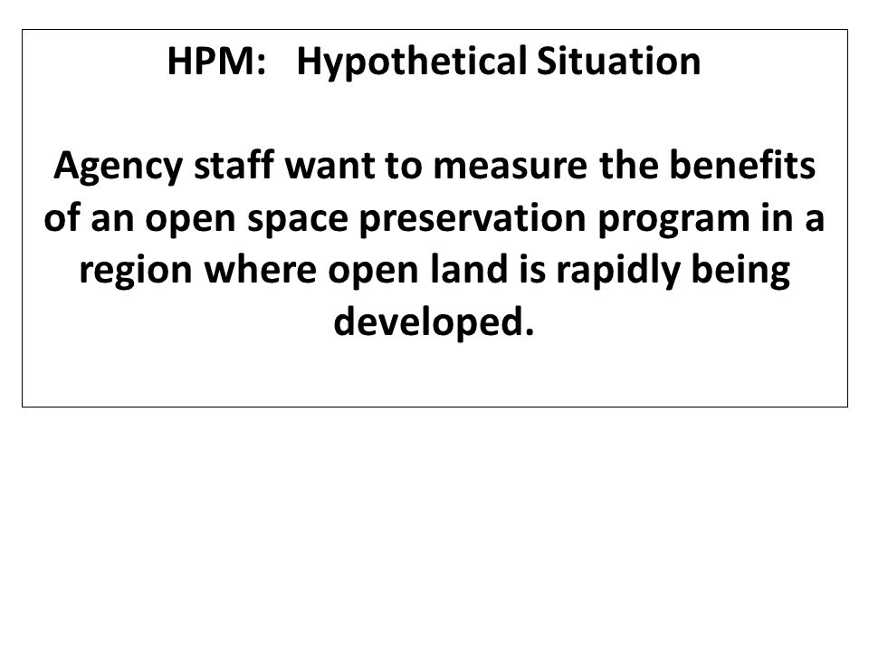 HPM: Hypothetical Situation