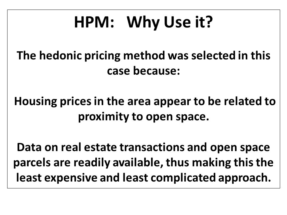 The hedonic pricing method was selected in this case because: