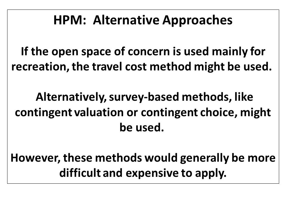 HPM: Alternative Approaches