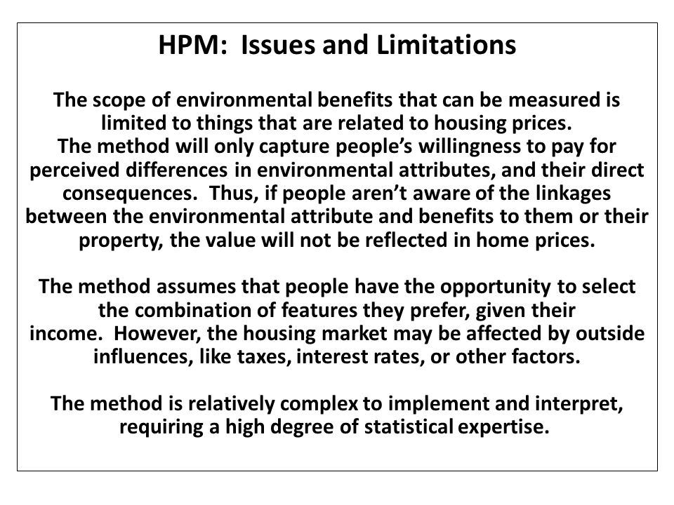 HPM: Issues and Limitations