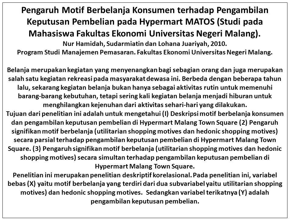 Nur Hamidah, Sudarmiatin dan Lohana Juariyah, 2010.