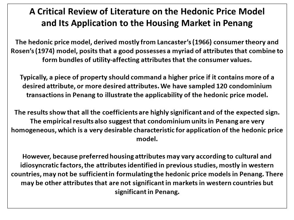A Critical Review of Literature on the Hedonic Price Model