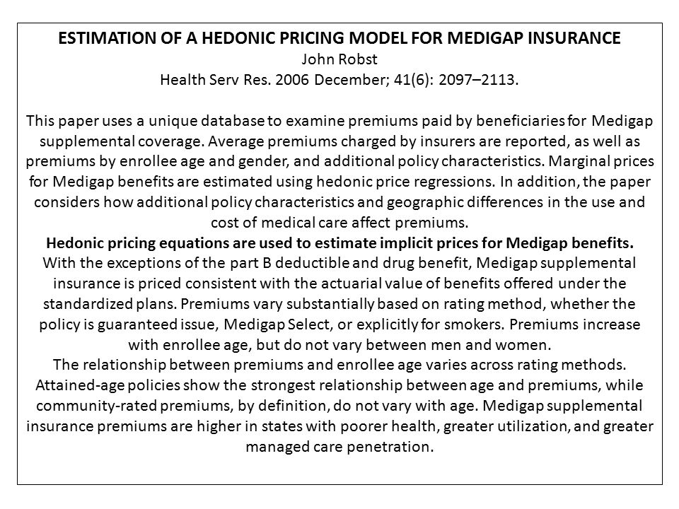 ESTIMATION OF A HEDONIC PRICING MODEL FOR MEDIGAP INSURANCE