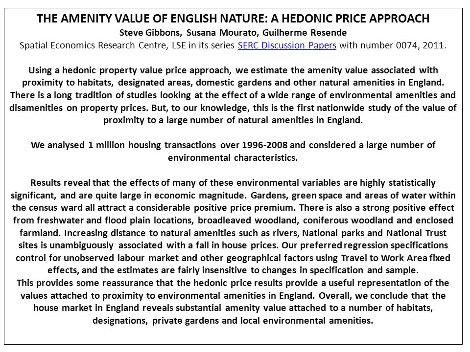 THE AMENITY VALUE OF ENGLISH NATURE: A HEDONIC PRICE APPROACH