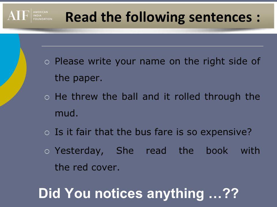 Read the following sentences :