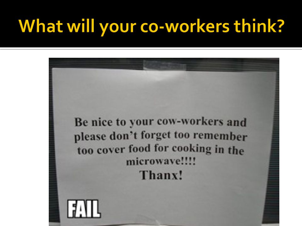 What will your co-workers think
