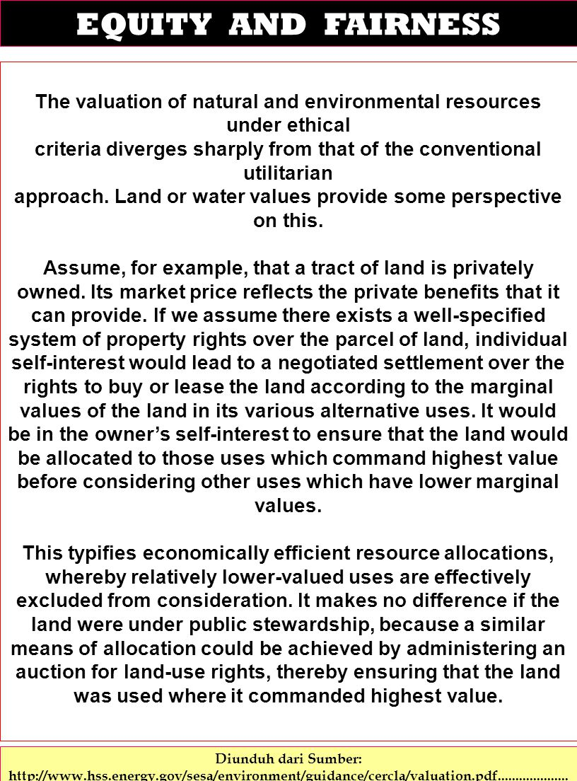 EQUITY AND FAIRNESS The valuation of natural and environmental resources under ethical.