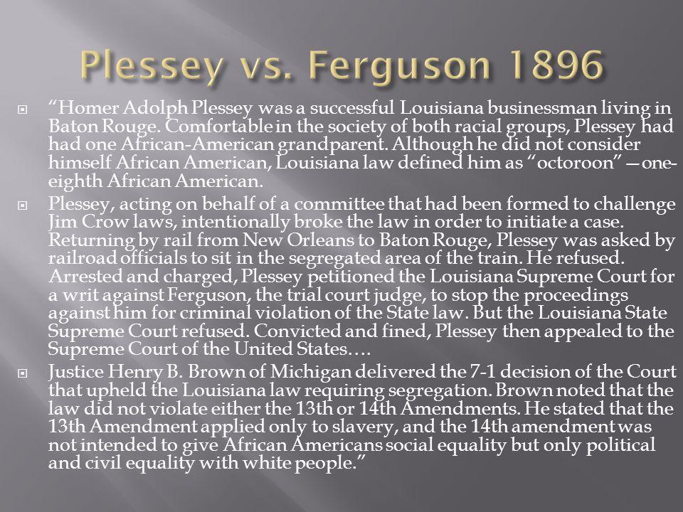 Plessey vs. Ferguson 1896