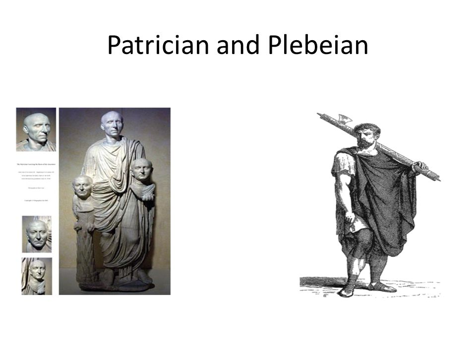 Patrician and Plebeian