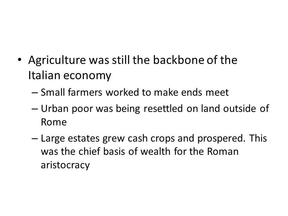 Agriculture was still the backbone of the Italian economy