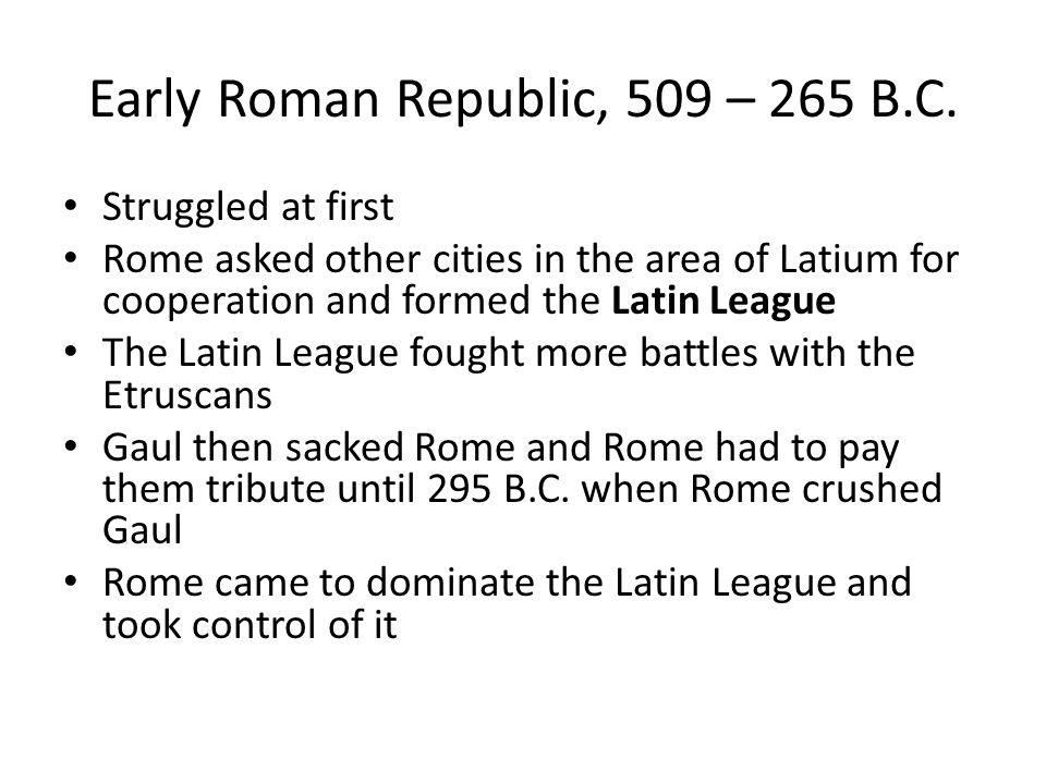 Early Roman Republic, 509 – 265 B.C.