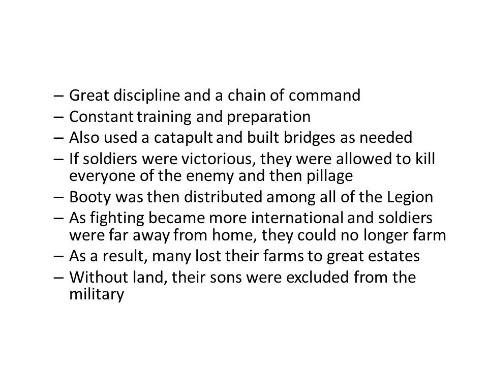 Great discipline and a chain of command