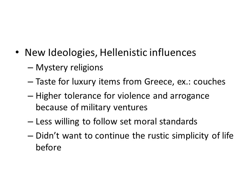 New Ideologies, Hellenistic influences