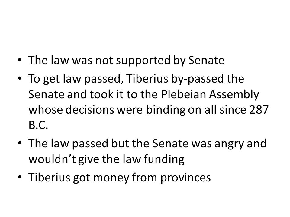 The law was not supported by Senate