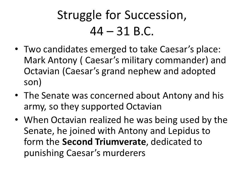 Struggle for Succession, 44 – 31 B.C.