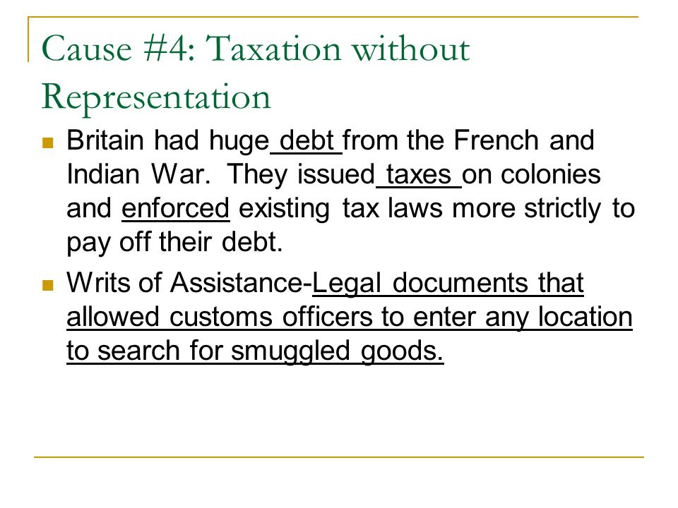 Cause #4: Taxation without Representation
