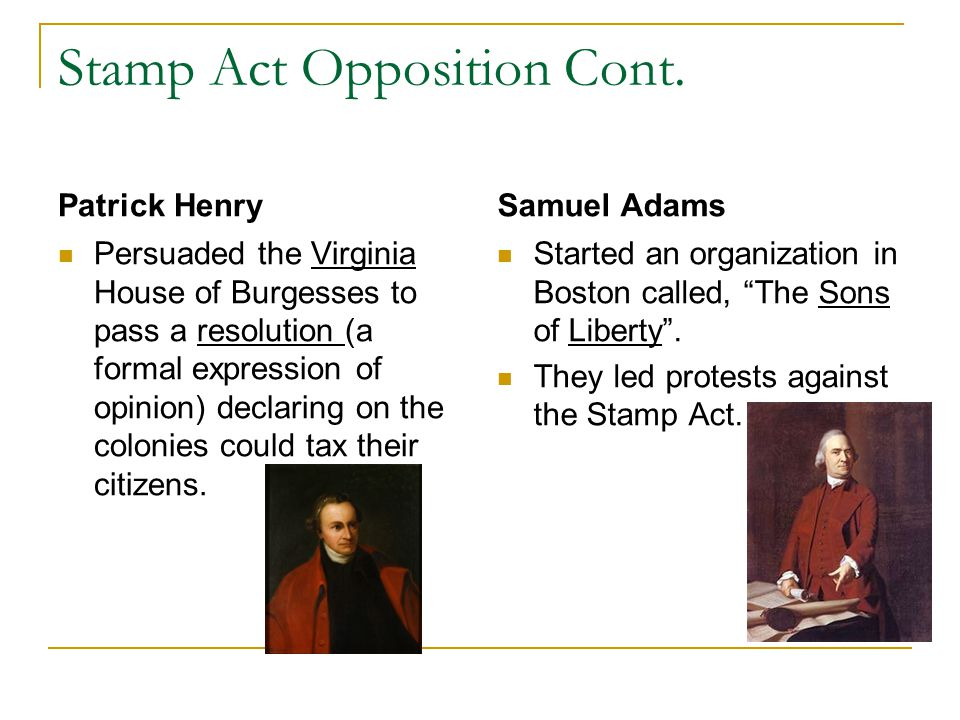 Stamp Act Opposition Cont.