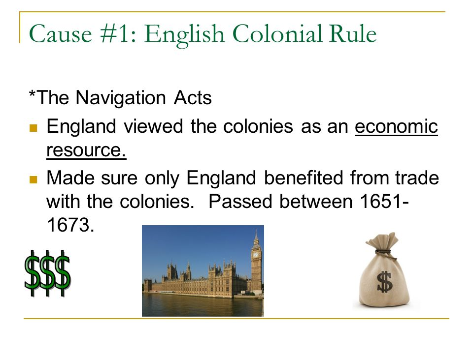 Cause #1: English Colonial Rule
