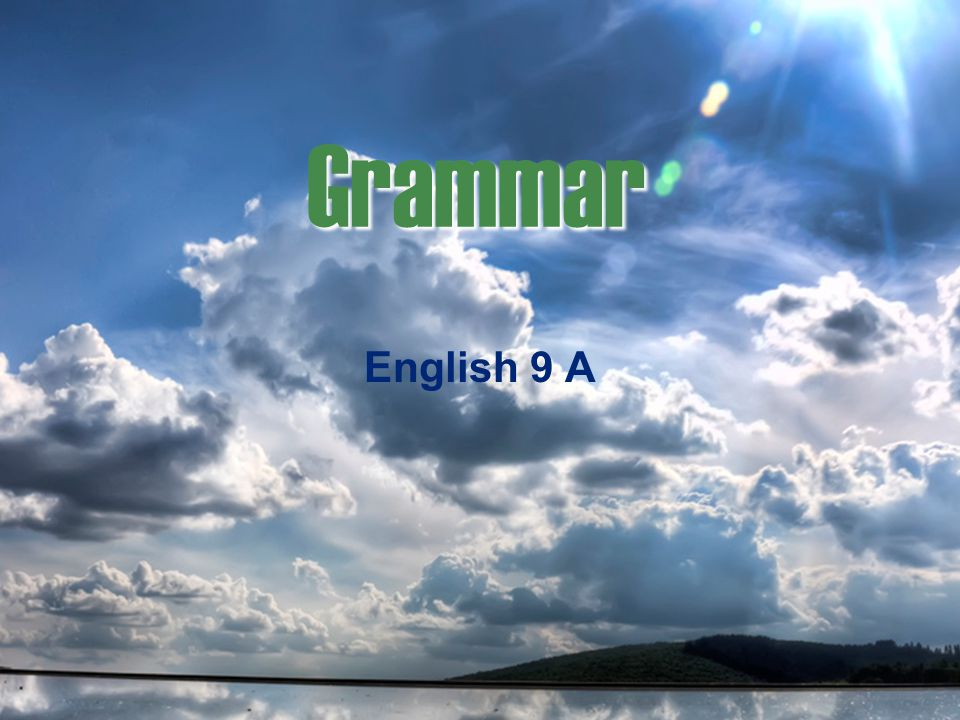 Grammar English 9 A