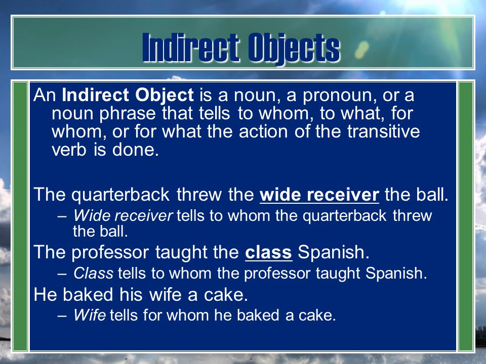 Indirect Objects