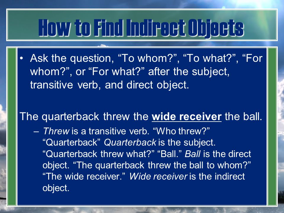 How to Find Indirect Objects