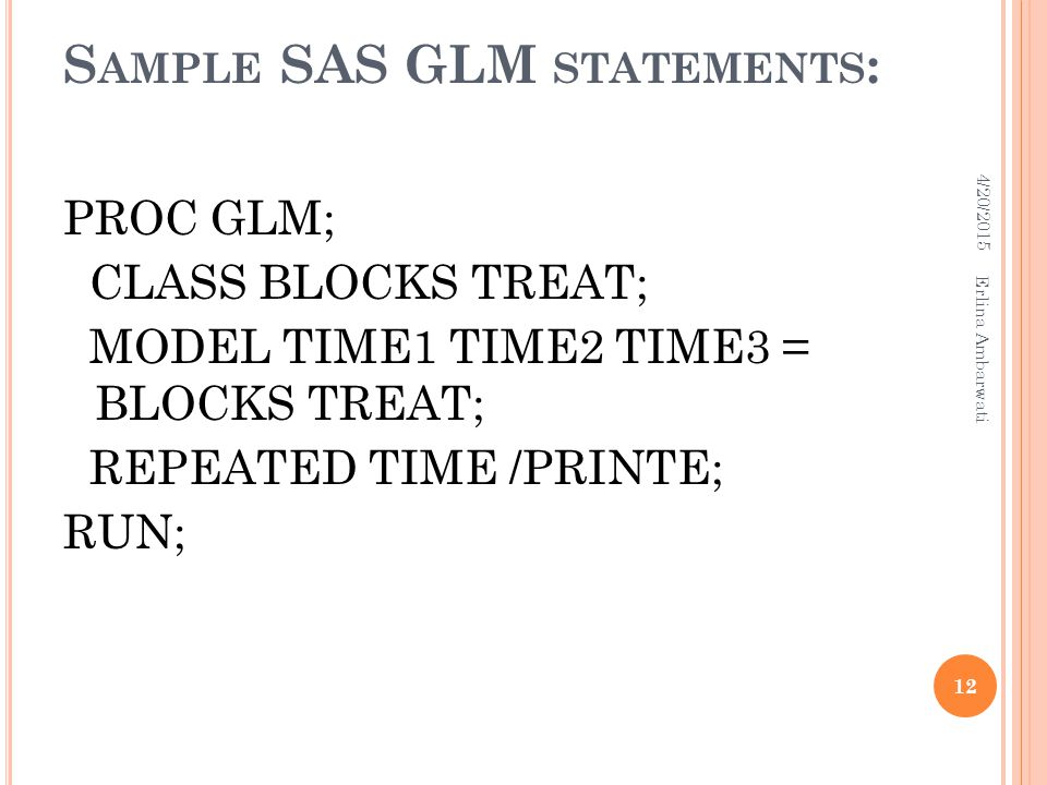 Sample SAS GLM statements:
