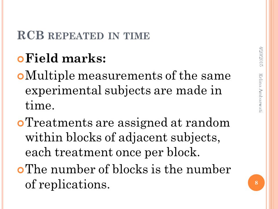 The number of blocks is the number of replications.