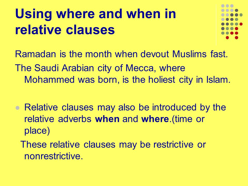 Using where and when in relative clauses