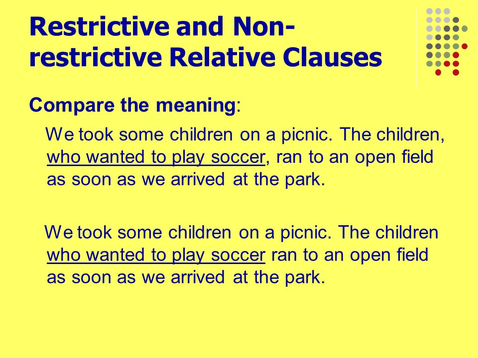Restrictive and Non-restrictive Relative Clauses