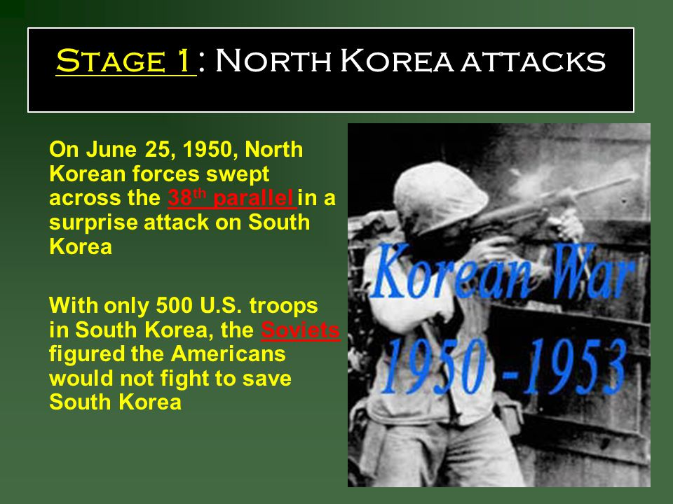 Stage 1: North Korea attacks