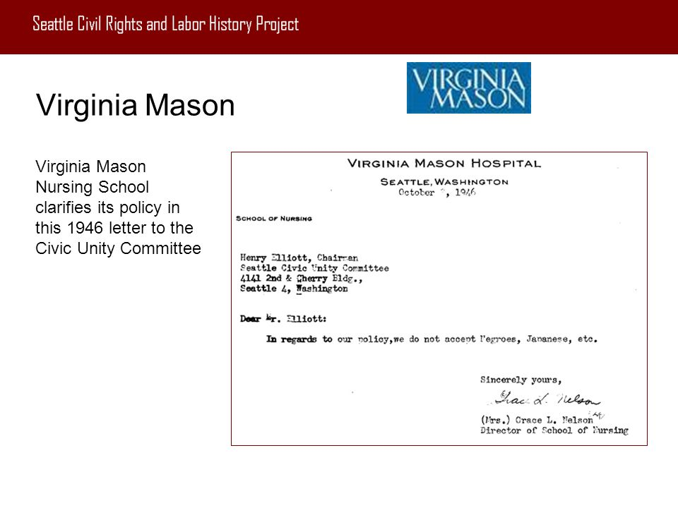 Virginia Mason Virginia Mason Nursing School clarifies its policy in this 1946 letter to the Civic Unity Committee.