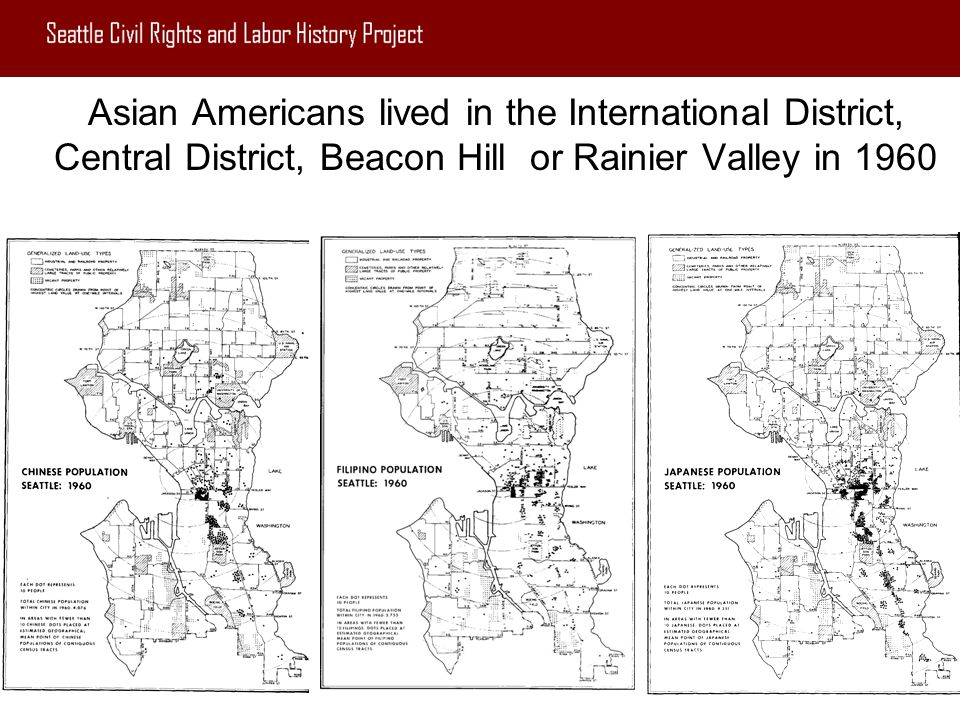 Asian Americans lived in the International District, Central District, Beacon Hill or Rainier Valley in 1960