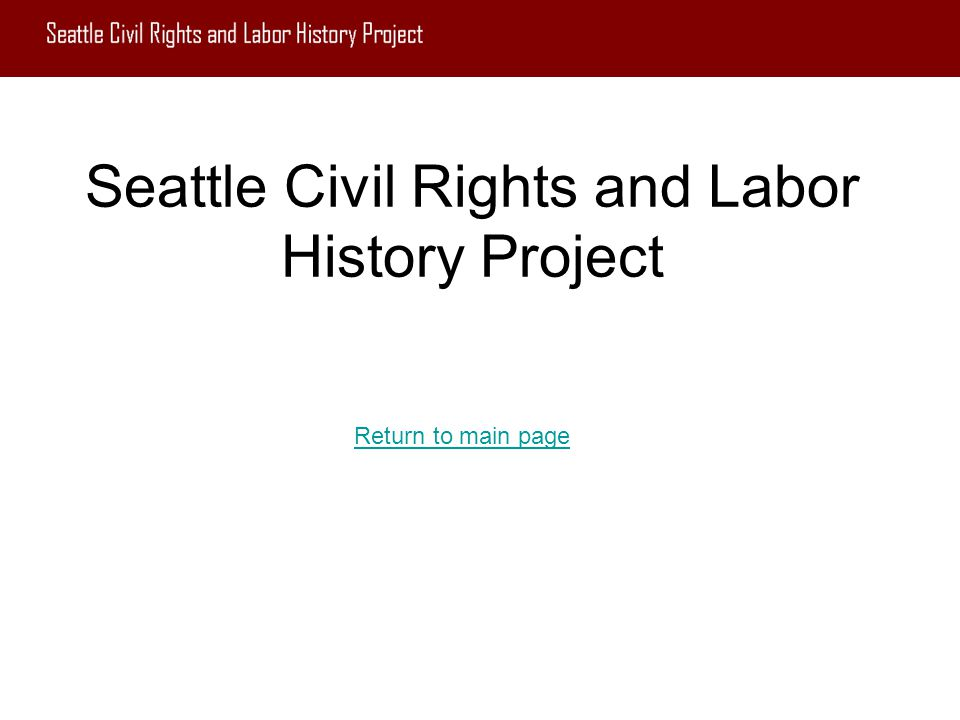 Seattle Civil Rights and Labor History Project