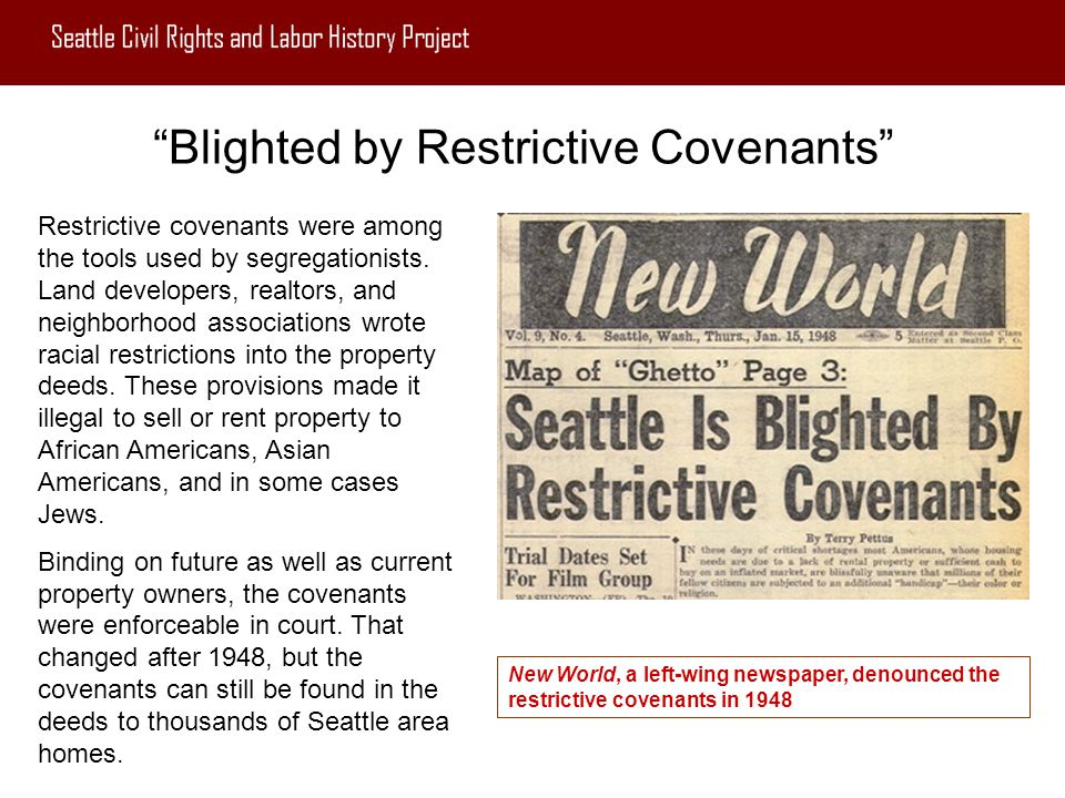 Blighted by Restrictive Covenants