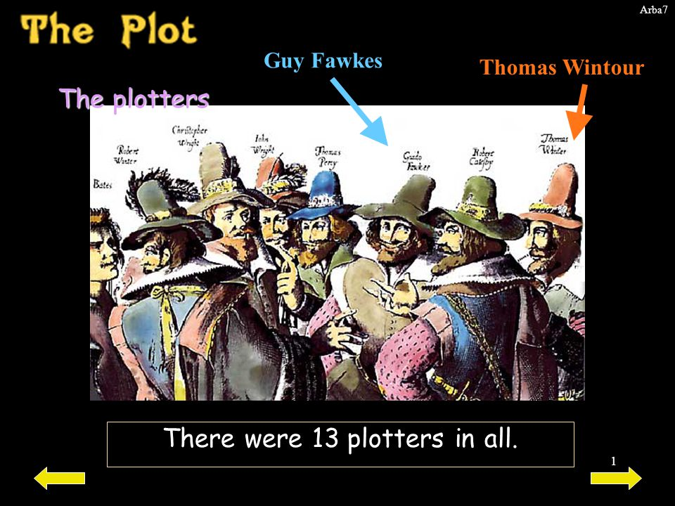 There were 13 plotters in all.