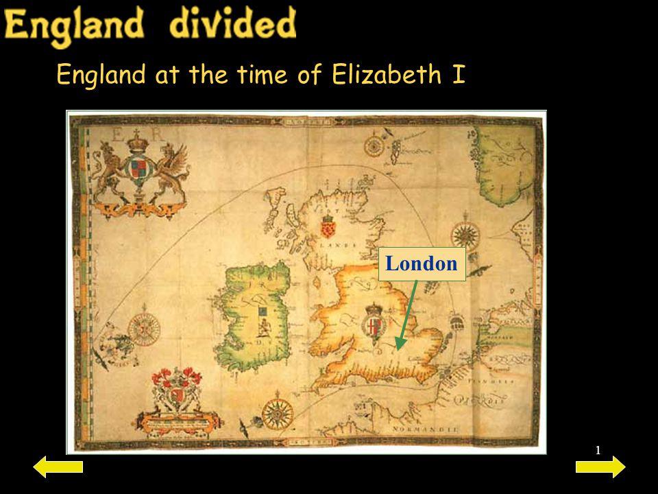 England at the time of Elizabeth I