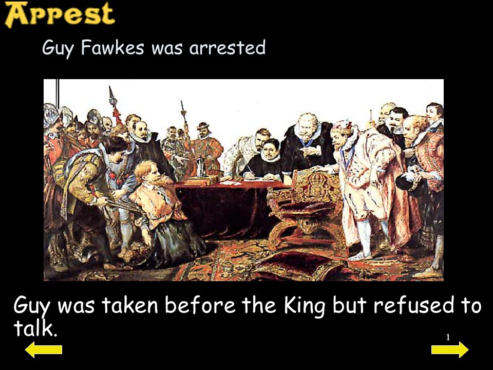Guy Fawkes was arrested