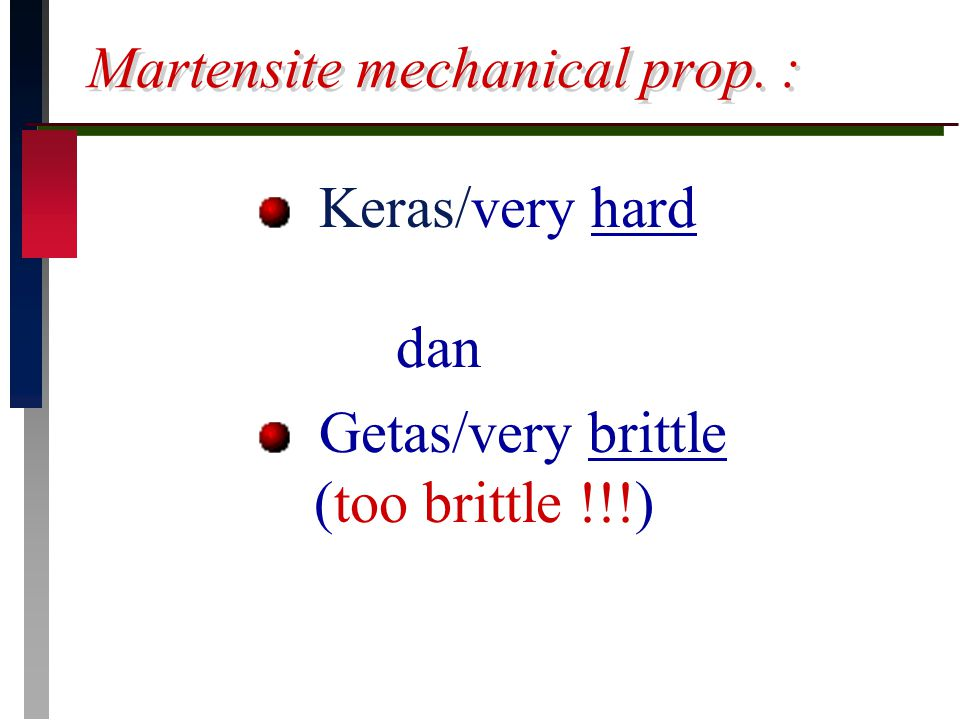 Martensite mechanical prop. :