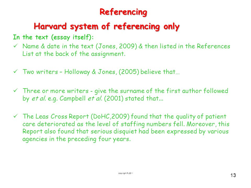 Harvard system of referencing only