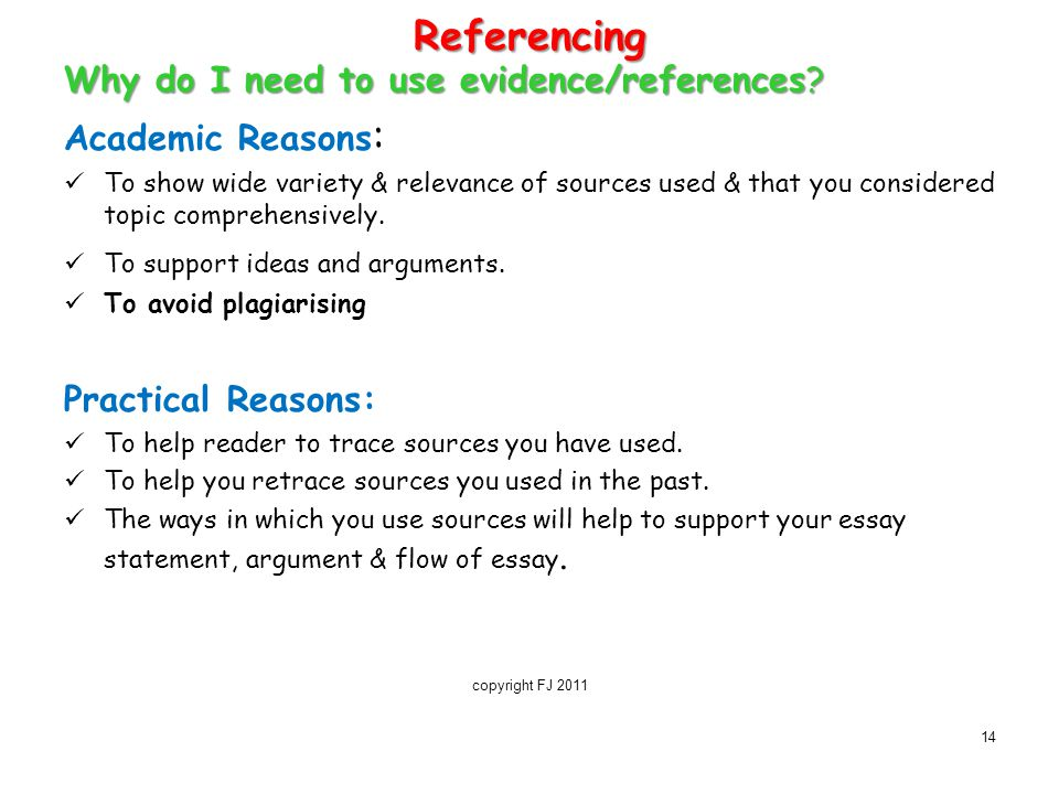 Referencing Why do I need to use evidence/references