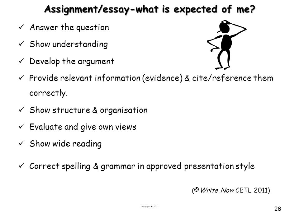 Assignment/essay-what is expected of me