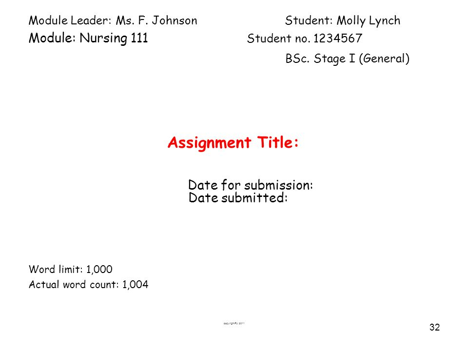 Assignment Title: BSc. Stage I (General) Date for submission: